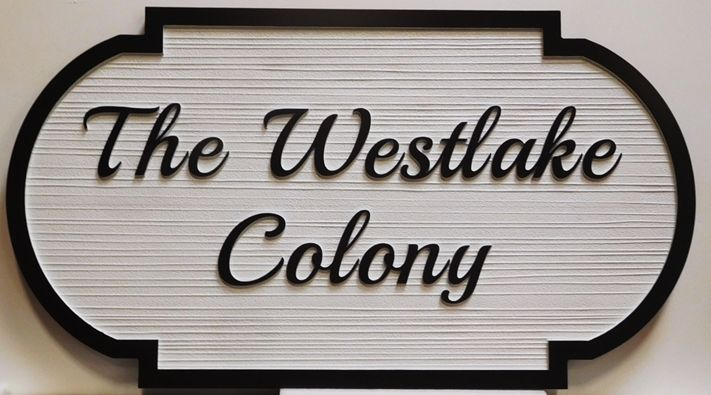 "K20370 - Carved  and  Sandblasted Wood Grain High-Density-Urethane (HDU)  Entrance Sign for a Residential Complex, ""The Westlake Colony"", 2.5-D."
