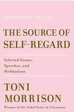 Missoula Racial Justice Book Club: The Source of Self-Regard by Toni Morrison