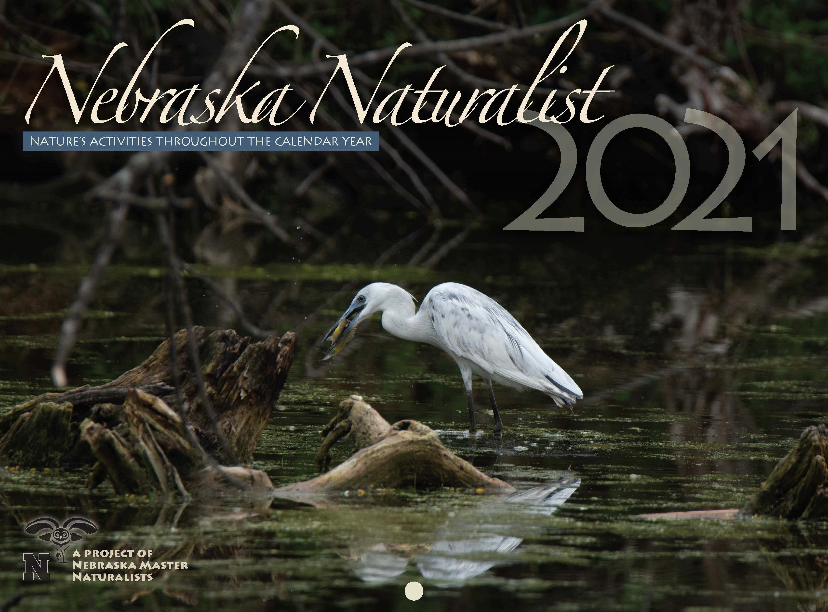 Donate To The Nebraska Master Naturalist Foundation and Receive Your Copy of the 2021 Naturalist Calendar