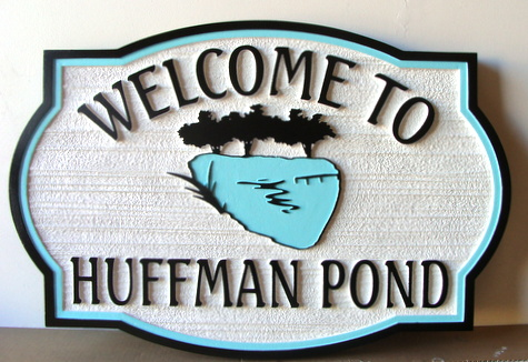 "M22418 - Carved Sign for ""Huffman's Pond"""