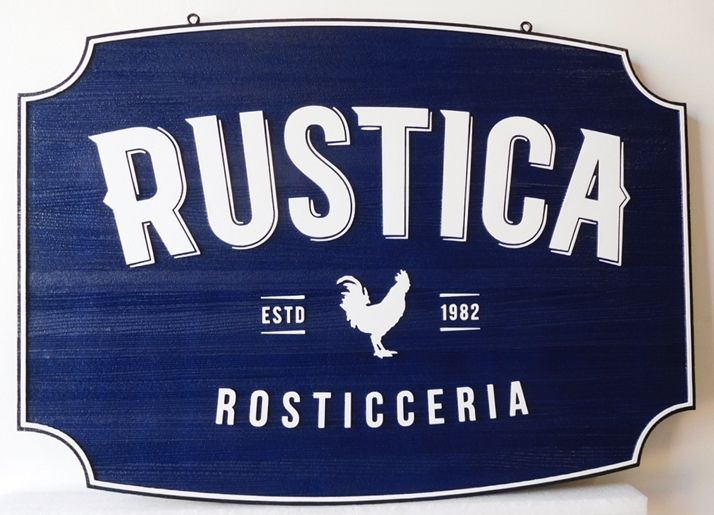 "Q25051 - Carved 2.5D HDU Sign  for the ""Rustica""  Company with Raised Text"
