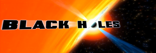 Black Holes: Saturday, February 8th ONLY