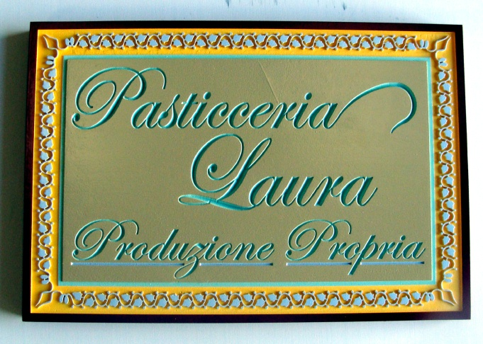 "Q25038 - Engraved Decorative  Sign for Pasticceria laura - Produzione Propria"" Italian Restaurant"