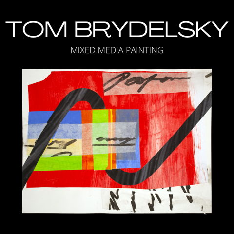 Mixed Media Painting with Tom Brydelsky