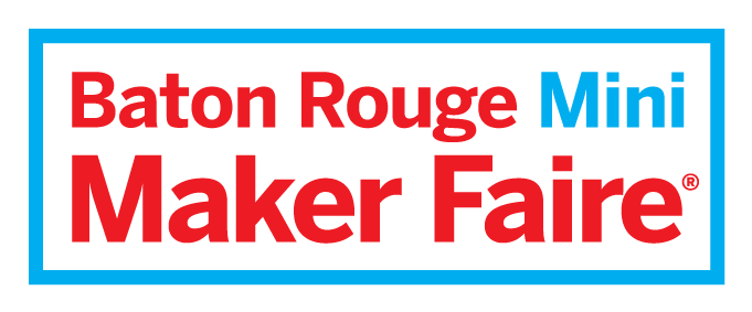 Baton Rouge Mini Maker Faire