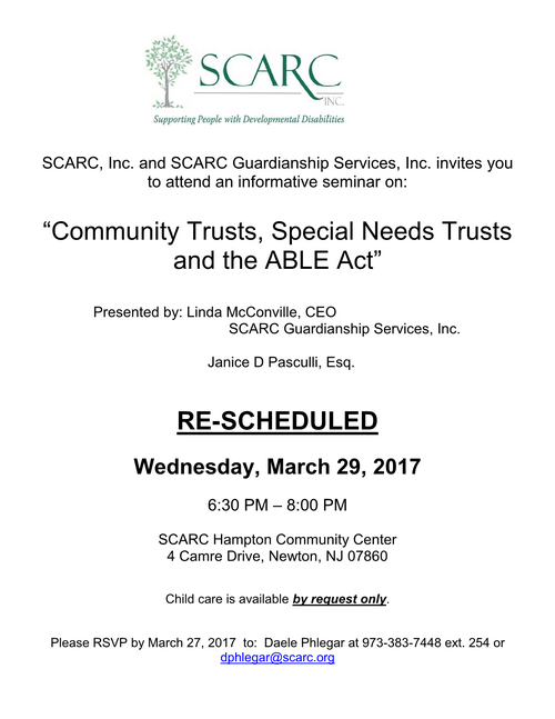 SCARC: Special Needs Trusts, Community Trusts and the ABLE Act