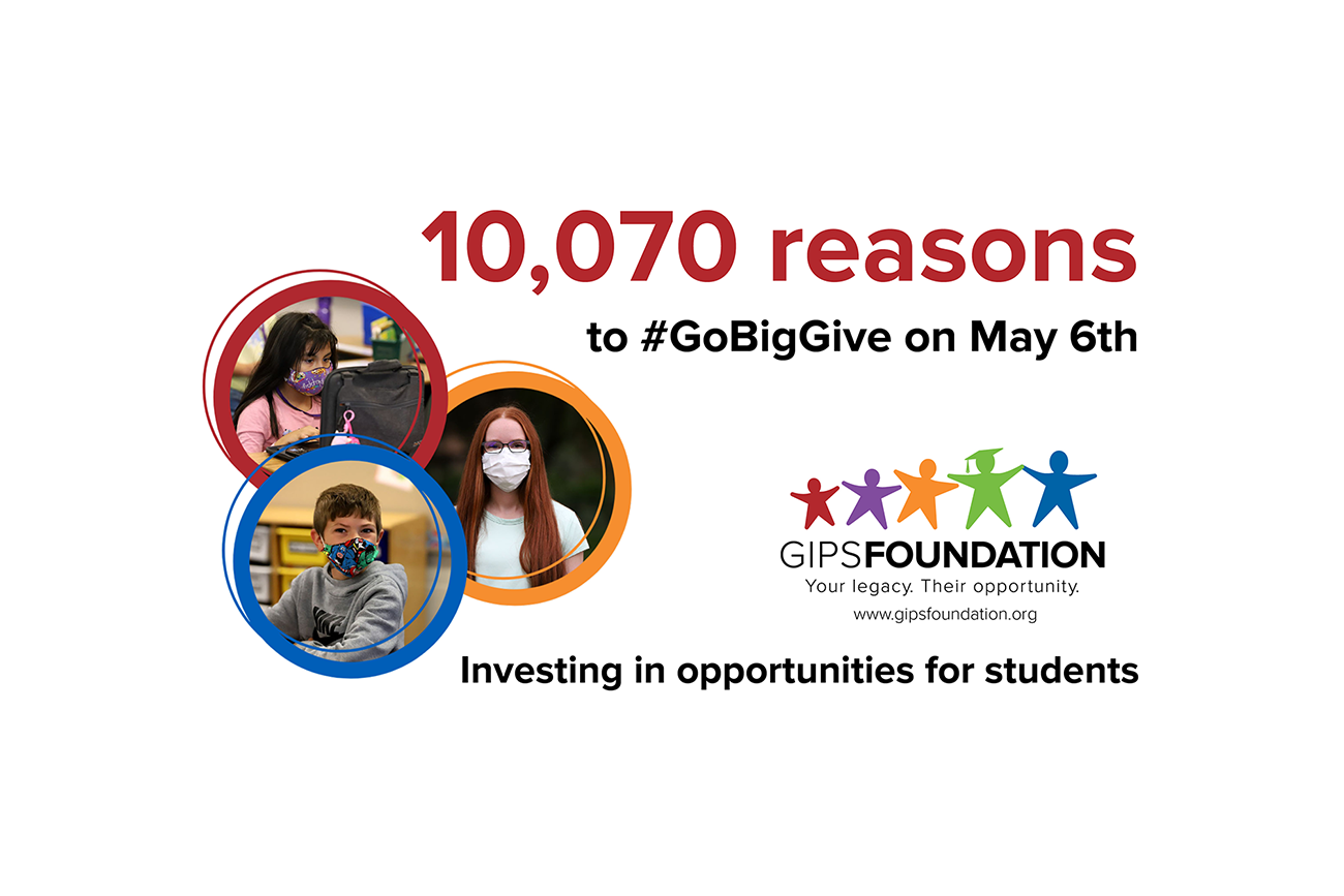 10,070 reasons to Go Big GIVE... our students!