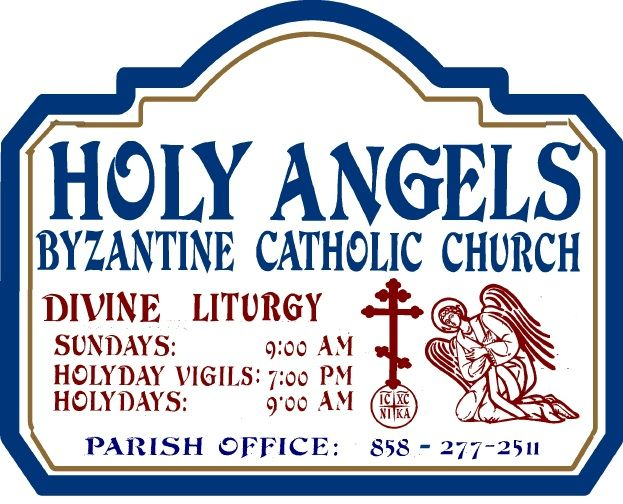 D13015 - Design of HDU Sign for Byzantine Catholic Church with Hours of Liturgy, Angel and  Cross