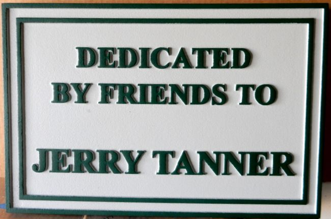 GC16655 - Carved (HDU) Wall Plaque Dedicated to the Memory of Jerry Tanner