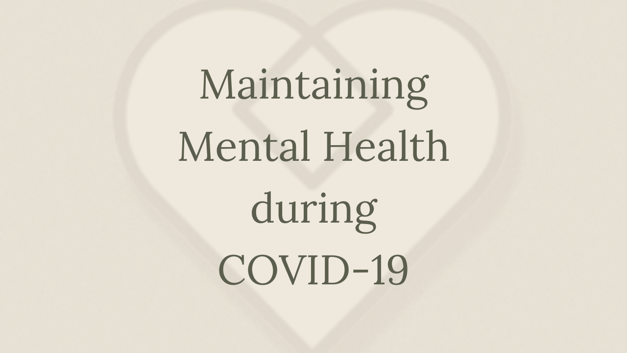 Mental Health Minute: Maintaining Mental Health During COVID-19
