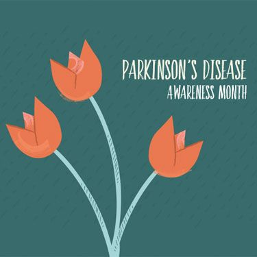 April is Parkinson's Awareness Month