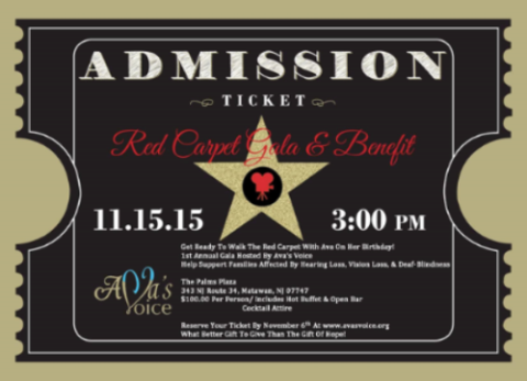 An admission ticket to a Red Carpet Gala and Benefit.