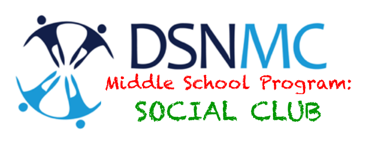 Middle School Program: Social Club