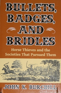 Bullets, Badges, and Bridles