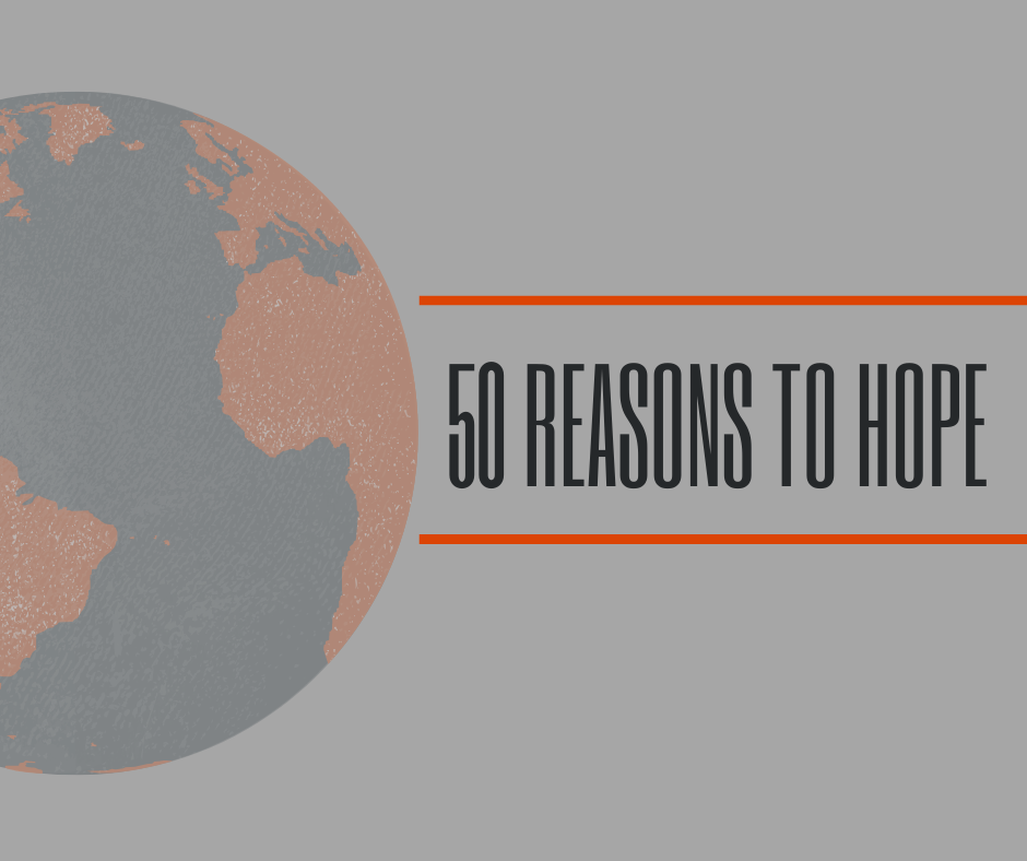 50 Reasons to Have Hope