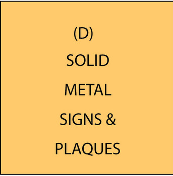 M7520 -  (D)  Solid Bronze and Aluminum  Plaques & Signs