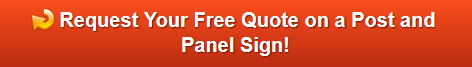 Request a free quote on post and panel signs in Redmond Oregon