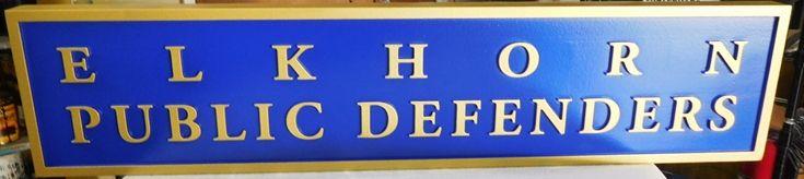 A10915 - Carved HDU Sign for Public Defenders