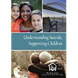 Understanding Suicide, Supporting Children DVD