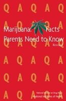 Marijuana Facts Parents Need To Know: