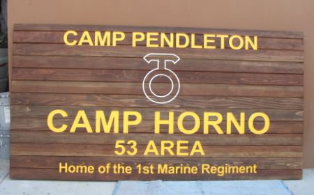 V31443 - Wooden Entrance Sign for Camp Horno, Pendleton (1st Marine Regiment)