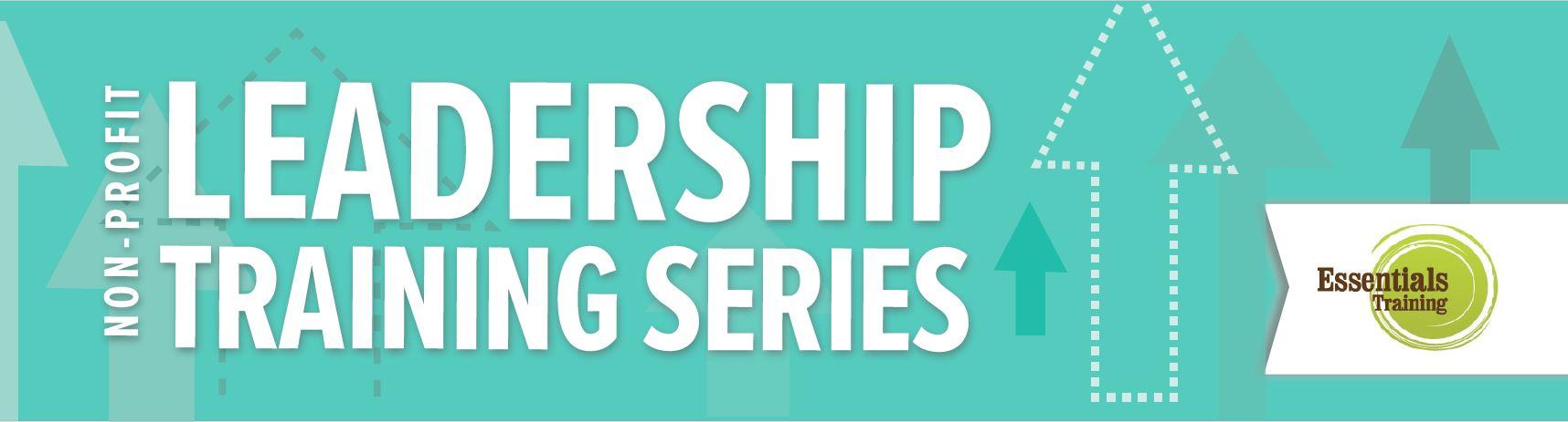 Non-Profit Leadership Training Series
