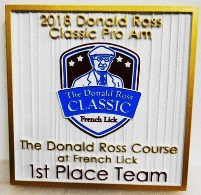WP-1275 - Carved 2.5-D HDU Plaque for the 1st Place Team Award for the Donald Ross Classic Pro Am Tournament, at French Lick
