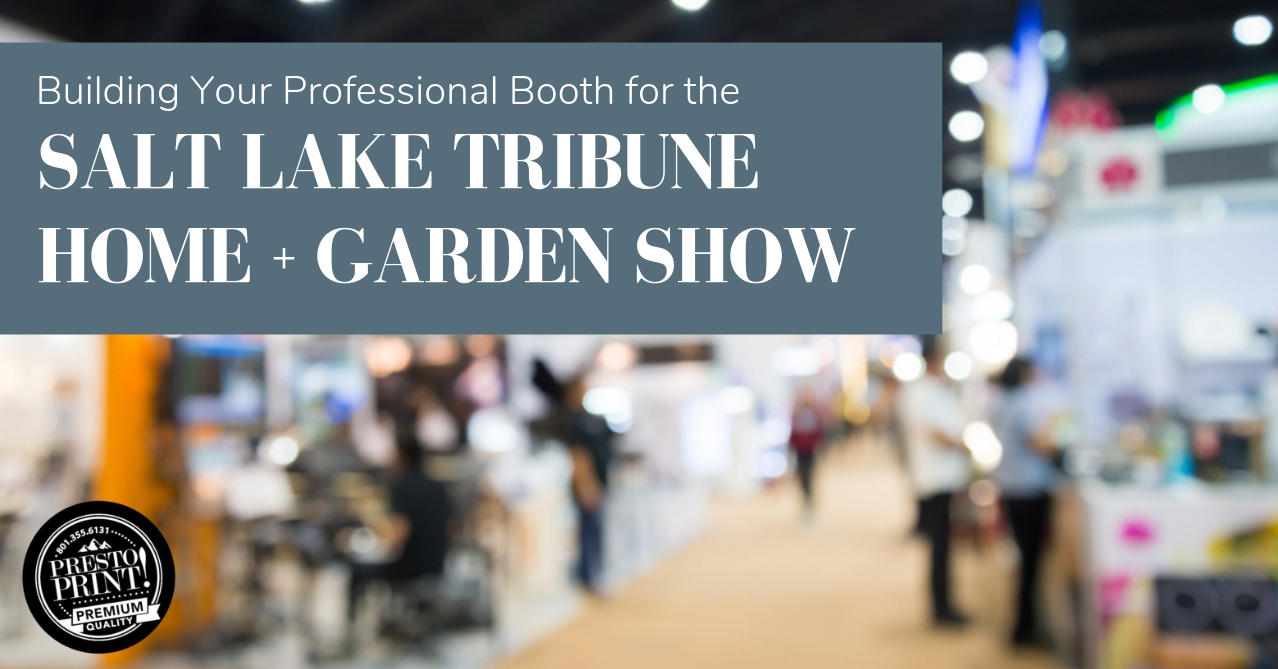 Building Your Professional Booth for the Home + Garden Show