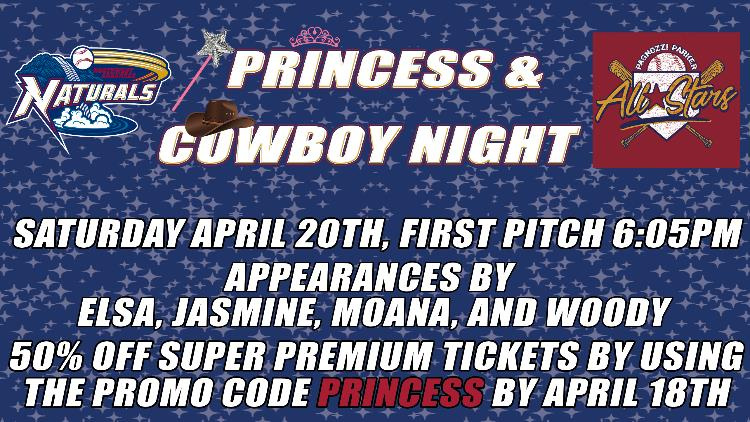 PRINCESS & COWBOY NIGHT AT THE NATURALS GAME