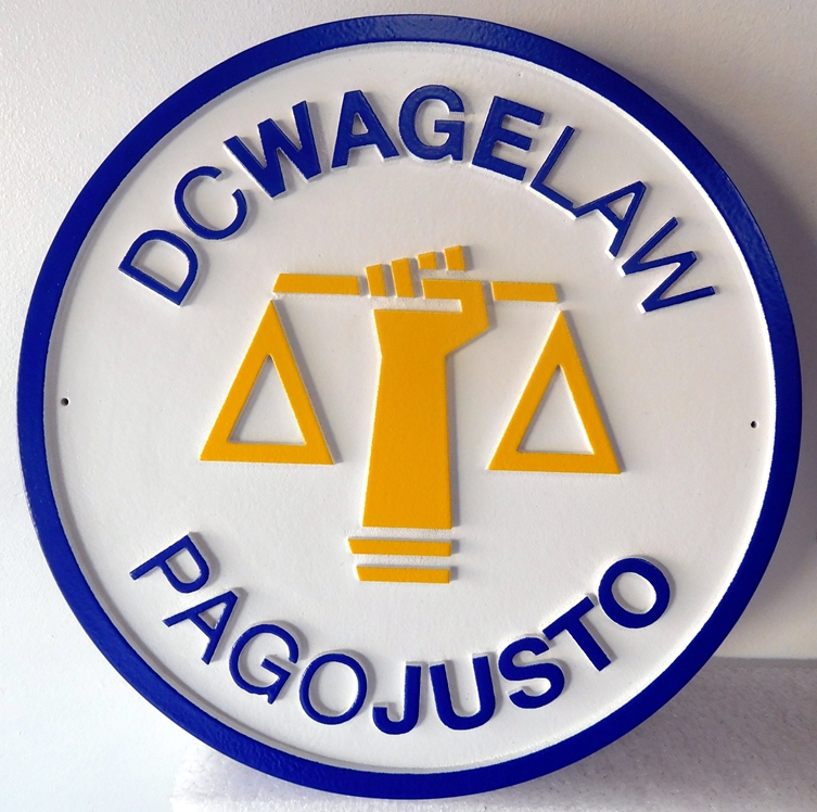 A10199 - Carved HDU or Plaque for Law Firm for Equal Pay (Pago Justo in Spanish) with a Unique Logo for the Scale of Justice
