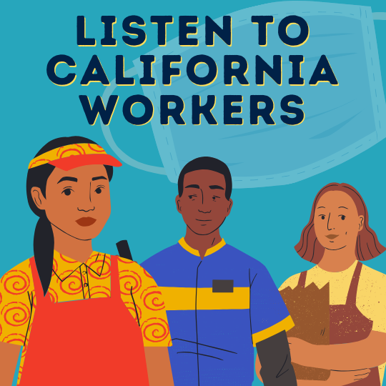 California Workers & Advocates to Newsom: #ListenToWorkers