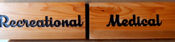 "SA28059A - Stained Wood Plaque with Engraved Words ""Recreational"" and ""Medical"""