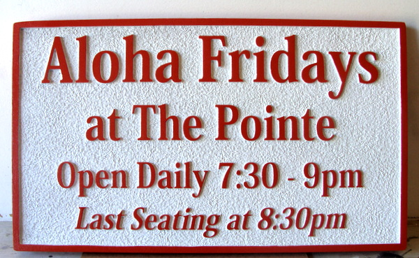 Q25185 - Sandblasted Sandstone  HDU Sign for Aloha Fridays at the Pointe