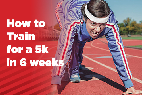 How to Train for a 5k in 6 Weeks
