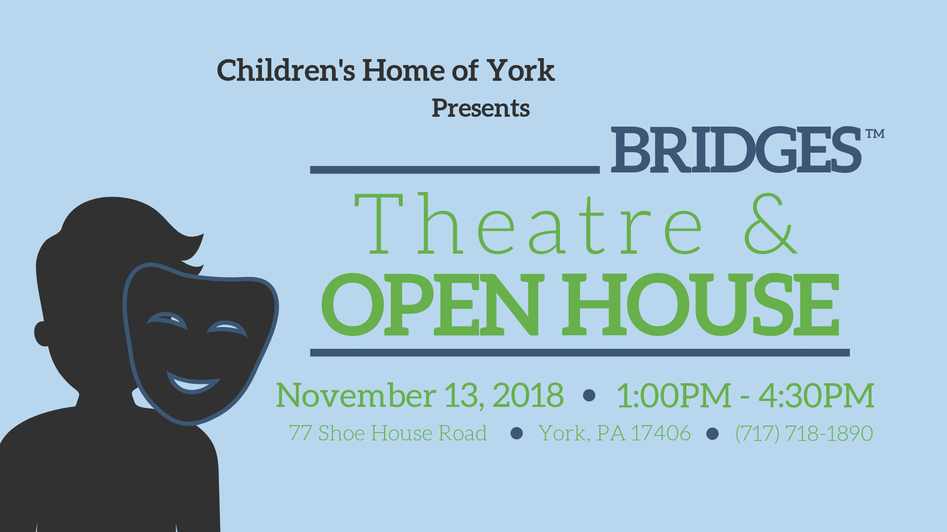 BRIDGES™ Theatre & Open House