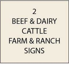 Beef and Dairy Cattle Farm & Ranch Signs