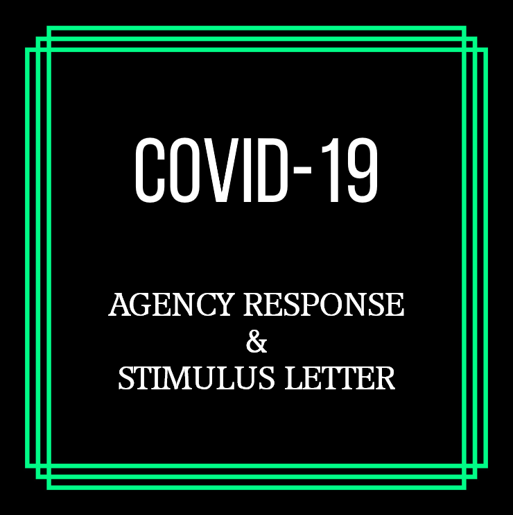 COVID-19 AGENCY RESPONSE & STIMULUS LETTER