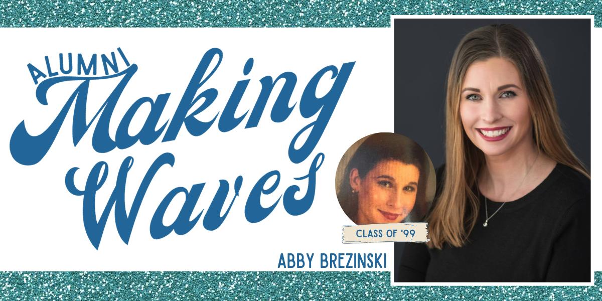 Alumni Making Waves: Abby Brezinski
