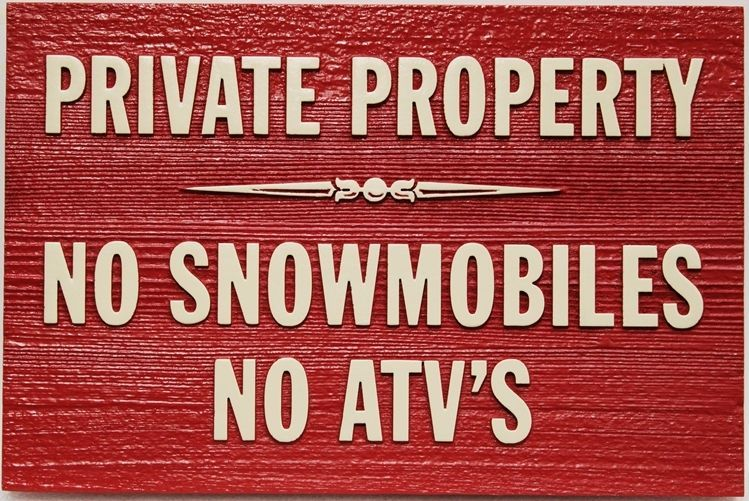 "M22263 - Carved and Sandblasted 2.5-D Western Red Cedar  Sign ""Private Property - No Snowmobiles, No ATV's"""""