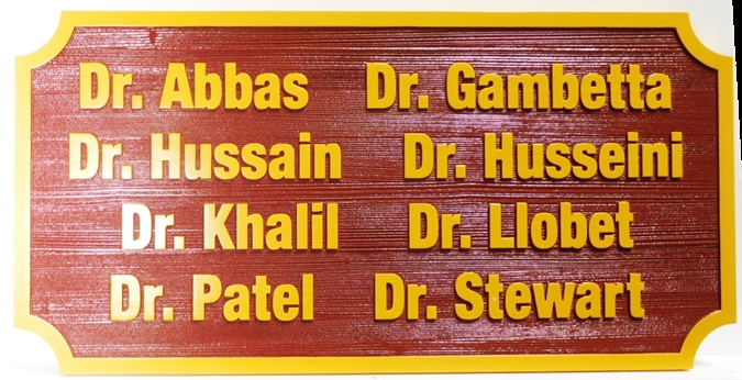 B11081 - Sandblasted in a Wood Grain Pattern, Carved HDU Sign For Multiple Doctors (M.D.s)