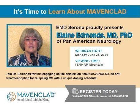 MAVENCLAD Webinar - Dr. Edmonds