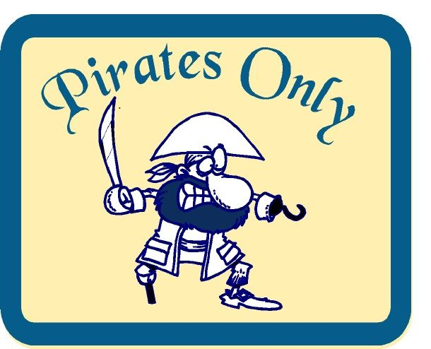 """N23024 - Design of Carved (Choice of Wood or HDU) Plaque for Boy's Room """"Pirates Only"""" with Carved Cartoon of Pirate"""