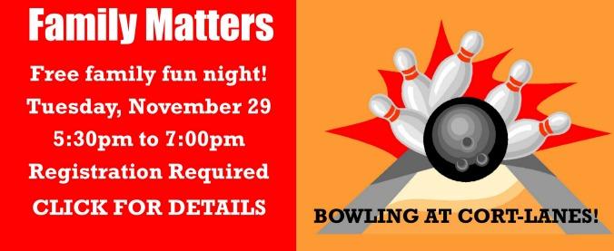 Family Matters - November bowling