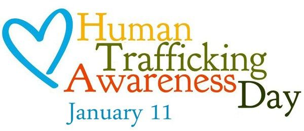 Human Trafficking Awareness Day – 1/11/17