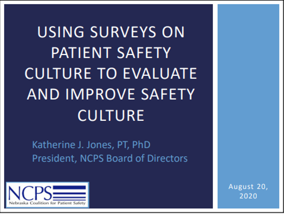 Using Surveys on Patient Safety Culture to Evaluate and Improve Patient Safety