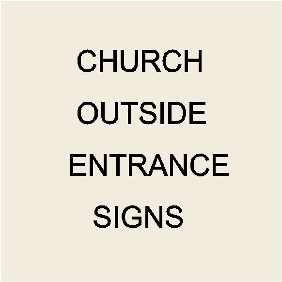 D13000 - Outside Identification and Entrance Signs for Churches and Other Houses of Worship