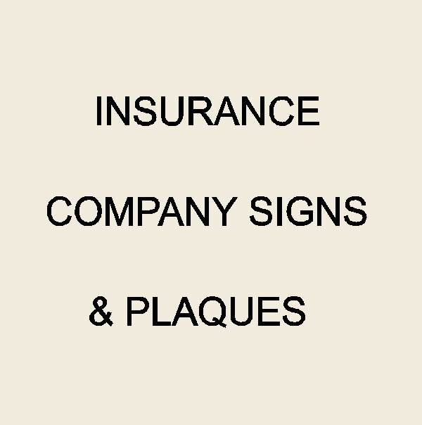 C12500 - Insurance Company Signs & Plaques