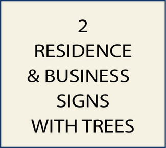 2. Residence and Business Signs with Trees