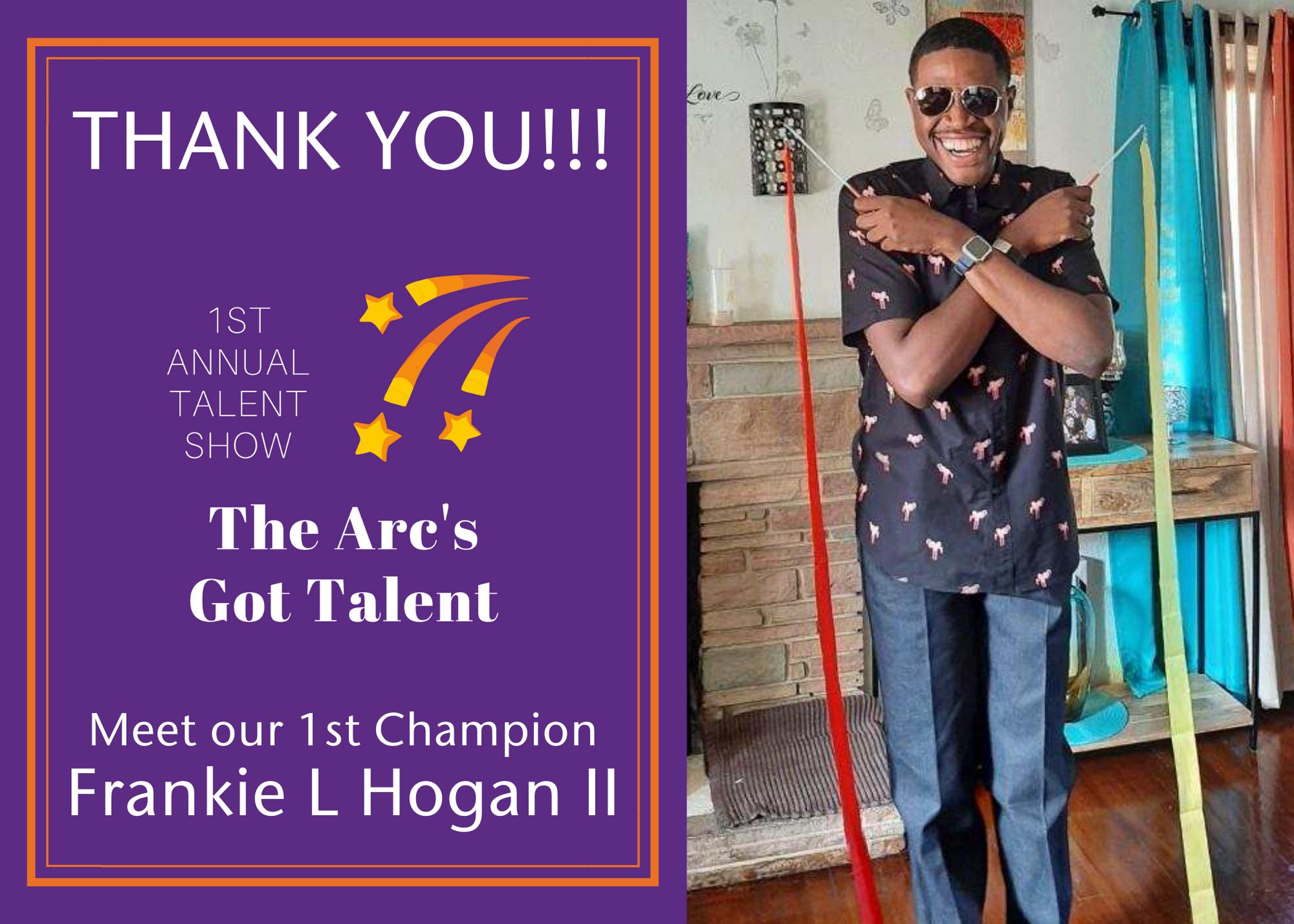 Meet our 1st The Arc's Got Talent Champion - Frankie L Hogan II