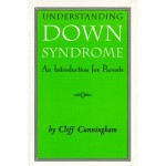 Understanding Down Syndrome: An Introduction for Parents